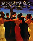 Lovers & Other Strangers : Jack Vettriano