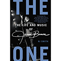The One: The Life and Music of James Brown book cover