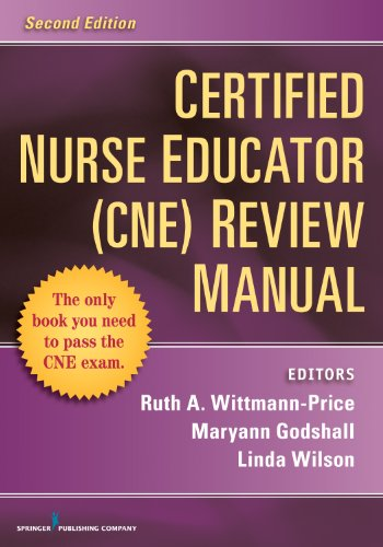 Certified Nurse Educator (CNE) Review Manual: Second Edition Pdf