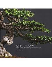 Bonsai | Penjing: The Collections of the Montréal Botanitcal Garden