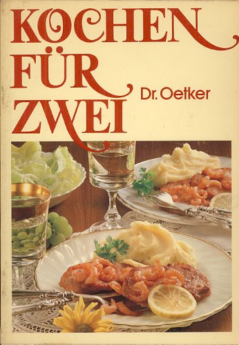 Kochen fur Zwei - German Cookbook Cooking for Two