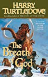 The Breath of God (Tom Doherty Associates Books)