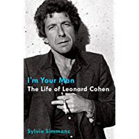 I'm Your Man: The Life of Leonard Cohen book cover