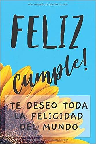 Cuaderno De Feliz Cumpleaños: Regalo Para Cumpleaños ...