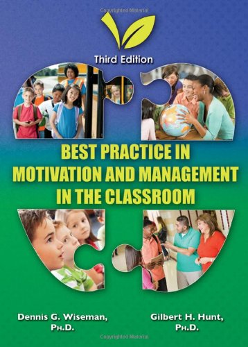 Best Practice in Motivation and Management in the Classroom