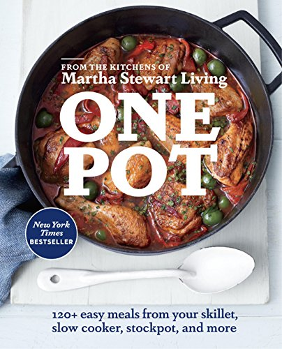 One Pot: 120+ Easy Meals from Your Skillet, Slow Cooker, Stockpot, and More (Best Method For Cutting Cast Iron)
