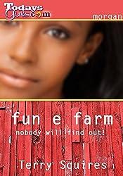 Fun E Farm (TodaysGirls.com)