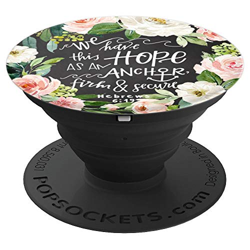 Hope Anchors The Soul Hebrews 6:19 Christian Bible Verse - PopSockets Grip and Stand for Phones and Tablets