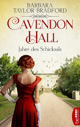 (Cavendon Hall - Jahre des Schicksals (Die Yorkshire-Saga 3) (German Edition))