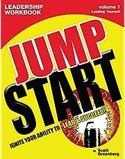 The Jump Start Leadership Workbook Volume 1: Leading Yourself
