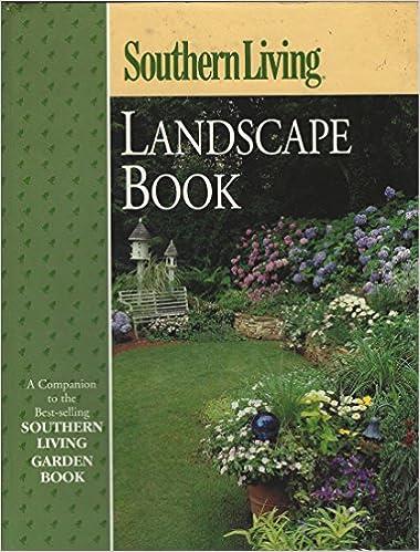 Southern Living Landscape Book [Hardcover] [Jan 01, 2000] BENDER, Steve:  Steve BENDER: 9780376038760: Amazon.com: Books