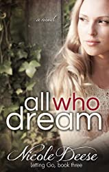 All Who Dream (Letting Go Book 3)