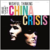 Wishful Thinking: The Very Best Of China Crisis -  China Crisis