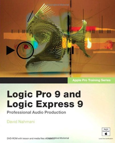 [PDF] Apple Pro Training Series: Logic Pro 9 and Logic Express 9 Free Download | Publisher : Peachpit Press | Category : Computers & Internet | ISBN 10 : 0321636805 | ISBN 13 : 9780321636805
