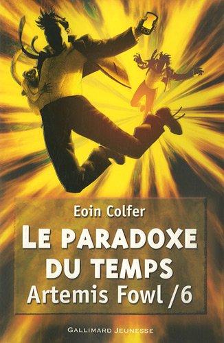 Artemis Fowl n° 6 Le paradoxe du temps