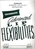 Advanced Lip Flexibilities for Trombone Complete - Vol 1, Vol 2 & Vol 3