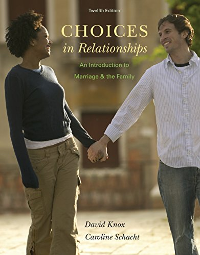 Download Choices in Relationships: An Introduction to Marriage and the Family Pdf