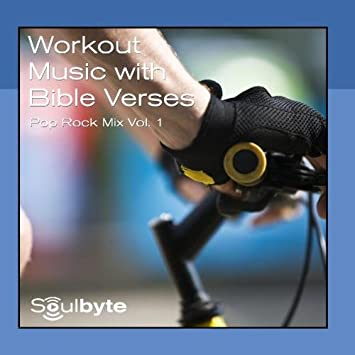 Soulbyte - Workout Music With Bible Verses - Soulbyte Pop