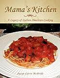 Mama's Kitchen, Susan Carro Mcbride, 1425783724