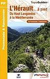 L'Hérault à pied : 54 promenades & randonnées-