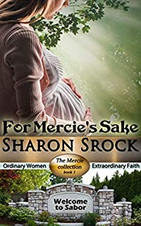 For Mercie's Sake by Sharon Srock ebook deal