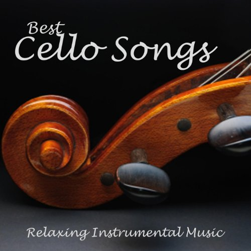 Best Cello Songs - Relaxing Instrumental Music