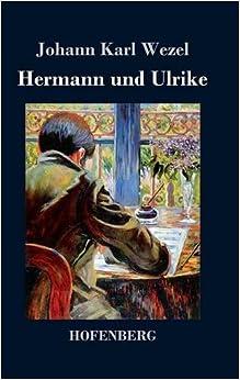 Hermann und Ulrike (German Edition)