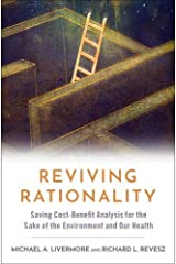 Reviving Rationality: Saving Cost-Benefit Analysis for the Sake of the Environment and Our Health Hardcover