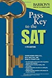 img - for Pass Key to the SAT, 11th Edition (Barron's Pass Key to the SAT) book / textbook / text book