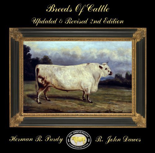 Breeds of Cattle: 21st Anniversary Commemorative Edition