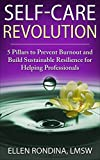 #6: SELF-CARE REVOLUTION: 5 Pillars to Prevent Burnout and Build Sustainable Resilience for Helping Professionals