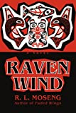 Raven Wind, R. Moseng, 0595482562