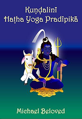 Amazon.com: Kundalini Hatha Yoga Pradipika eBook: Michael ...