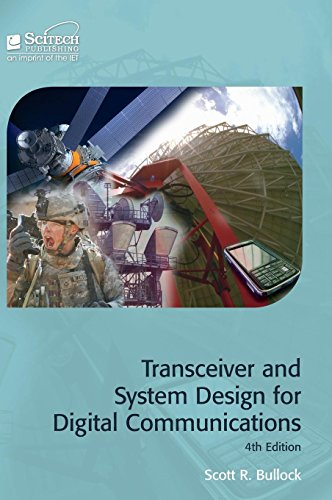 Transceiver and System Design for Digital Communications (Materials, Circuits and Devices)
