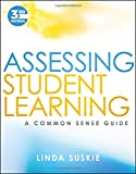 #4: Assessing Student Learning: A Common Sense Guide
