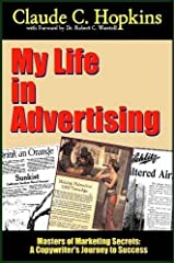 My Life In Advertising - Masters of Marketing Secrets: A Copywriter's Journey to Success