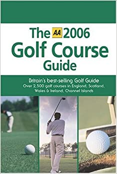 Book AA The 2006 Golf Course Guide (AA Golf Course Guide)