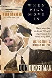 When Pigs Move In: How To Sweep Clean the Demonic