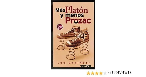 MAS PLATON MENOS PROZAC (BEST SELLER ZETA BOLSILLO): Amazon ...