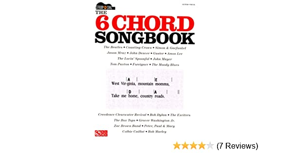 Amazon The 6 Chord Songbook Songbook Strum Sing Series