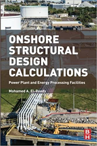 Book Onshore Structural Design Calculations: Power Plant and Energy Processing Facilities