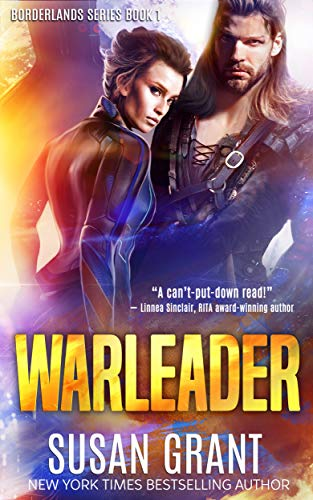 Warleader: a sci-fi romance (The Borderlands Book 1)