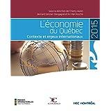 Économie du Québec 2015 (L') - Contexte et enjeux internationaux
