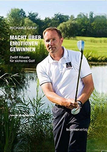 macht-ber-emotionen-gewinnen-zwlf-rituale-fr-sicheres-golf