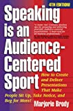 Speaking is an Audience-Centered Sport, Marjorie Brody, 1931148171