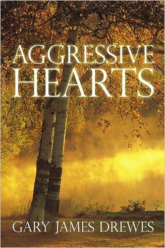 Aggressive Hearts