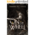 On the Wheel (The Living Blade Book 2)