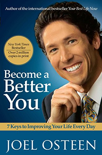 Become a Better You: 7 Keys to Improving Your Life Every - Lakewood Shops Mall