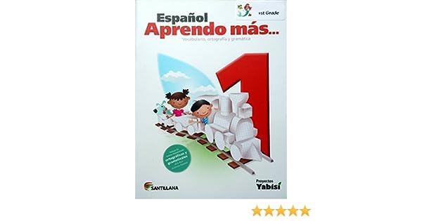 Espanol 1 Aprendo Mas Vocabulario Ortografia Y