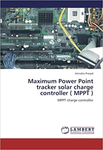 Maximum Power Point tracker solar charge controller ( MPPT